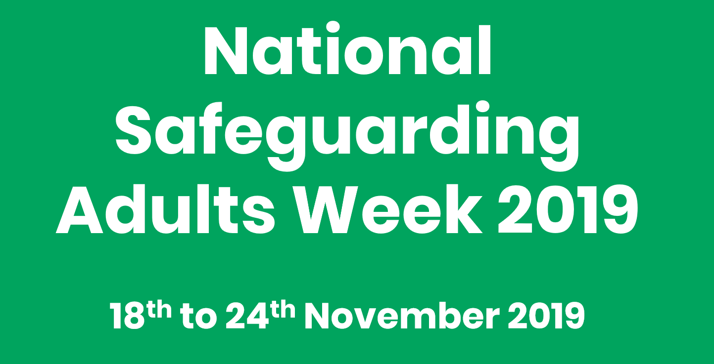 Text: National Safeguarding Adults Week 2019 on green background